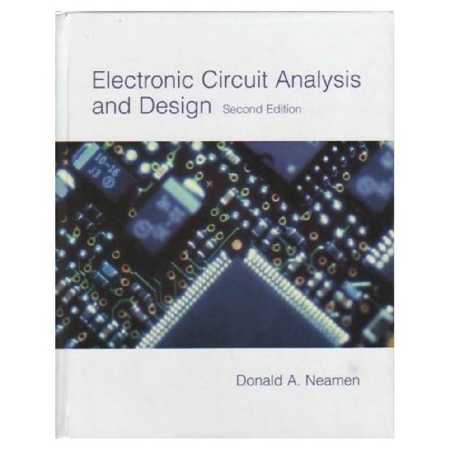 circiuts text bok The course uses the required textbook foundations of analog and digital electronic circuits agarwal, anant, and jeffrey h lang san mateo, ca: morgan kaufmann.