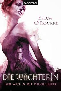 http://www.randomhouse.de/Taschenbuch/Der-Weg-in-die-Dunkelheit-2-Die-Waechterin/Erica-O-Rourke/e393752.rhd