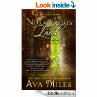 Nora Roberts Land (Dare Valley Series, Book 1) by Ava Miles