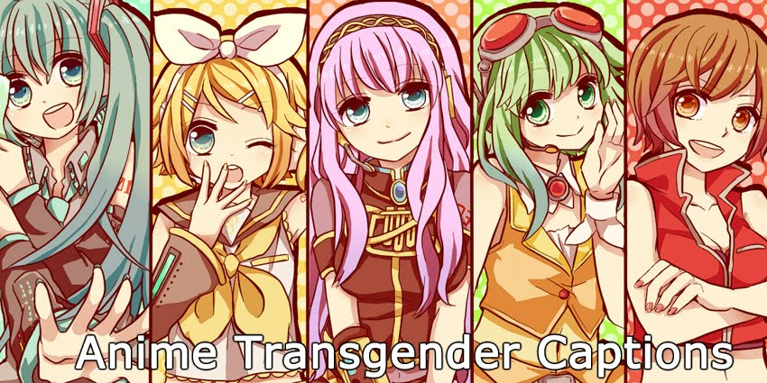 Anime Transgender Captions