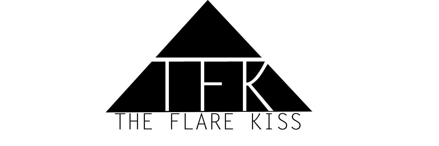 The Flare Kiss