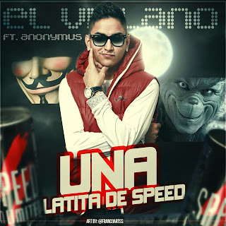 El Villano Ft EmusDj&Anonymous - UnaLatita De Speed