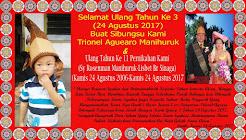 Selamat Ulang Tahun Ke 3 Anakku Trionel Aguero Manihuruk