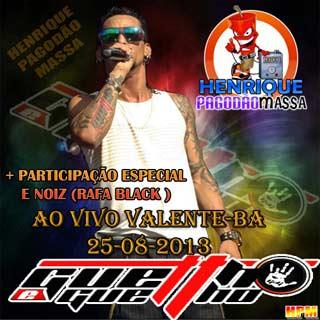 Guettho é Guettho Ao vivo em Valente Ba 25/08/2013