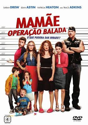 Baixar Mamãe: Operação Balada BDRip Dual Áudio Download Grátis