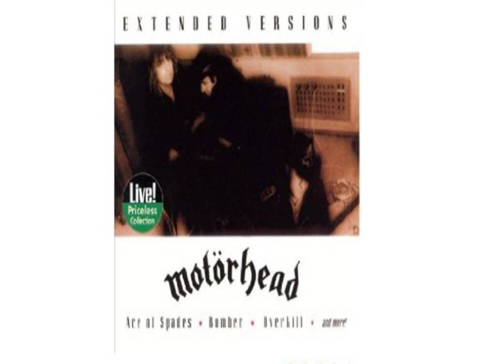 Motörhead: Extended Versions