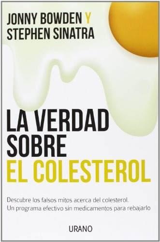 La verdad sobre colesterol