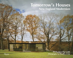 Tomorrow's Houses: New England Modernism
