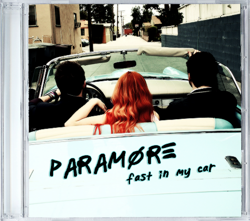 We Re Driving Fast In My Car Paramore