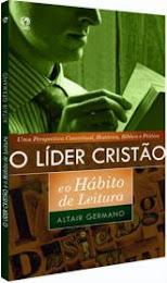 LANÇAMENTO CPAD: O LÍDER CRISTÃO E O HÁBITO DE LEITURA