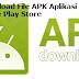 Cara Download File APK Aplikasi Android Dari Google Play Store