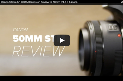 Canon 50mm f/1.8 STM Lens Hands-on Review - YouTube Video
