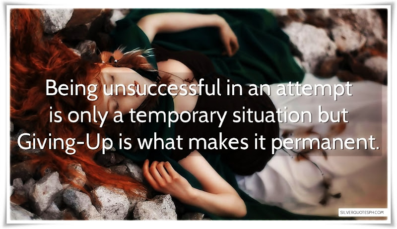 Being Unsuccessful In An Attempt Is Only A Temporary Situation, Picture Quotes, Love Quotes, Sad Quotes, Sweet Quotes, Birthday Quotes, Friendship Quotes, Inspirational Quotes, Tagalog Quotes