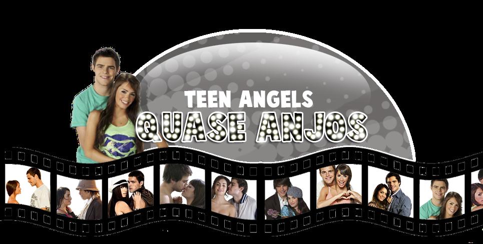 ☜☮☞ Quase Anjos | Teen Angels ☜☮☞