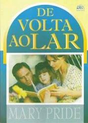 """""""DE VOLTA AO LAR"""", Livro que mudou minha forma de ver a mulher"""