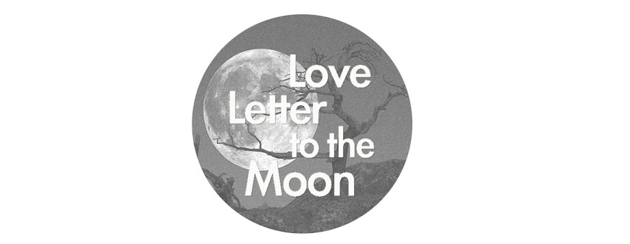 Love Letter to the Moon