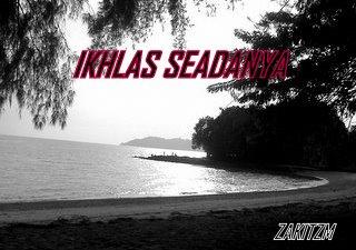 Ikhlas Seadanya