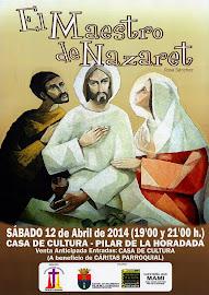 Cartel Obra 'El Maestro de Nazaret'