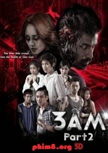 Phim 3 Giờ Sáng: Phần 2