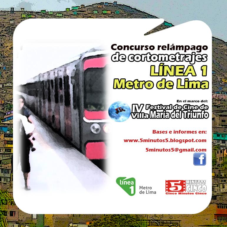 5minutos5: Concurso relámpago de cortos LÍNEA 1 METRO DE LIMA