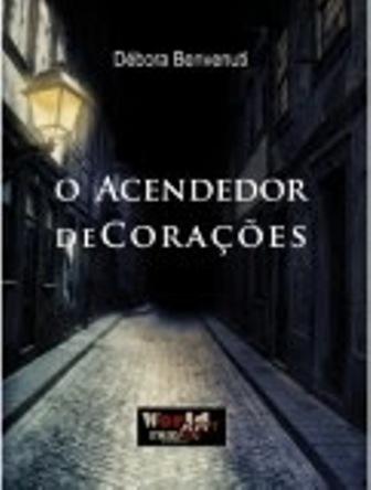 O ACENDEDOR DE CORAÇÕES