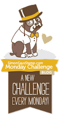 SIMON SAYS STAMP AND SHOW'S MONDAY CHALLENGE