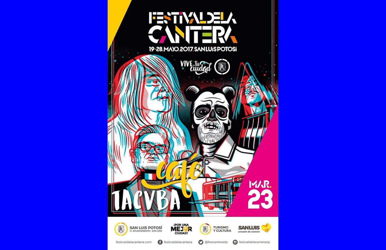 MARTES 23 DE MAYO, CAFÉ TACUBA: FESTIVAL DE LA CANTERA 2017.