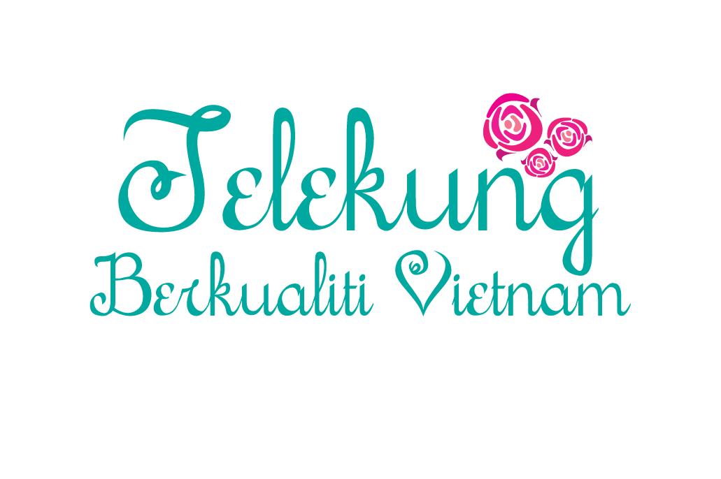 TELEKUNG BERKUALITI VIETNAM