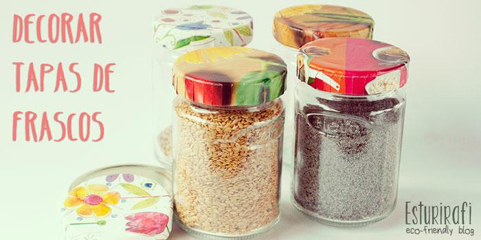 Frascos de vidrio for Ideas con frascos de vidrio