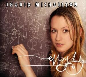 Ingrid Michaelson - Everybody Lyrics