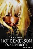 Hope Emerson és az Indigók