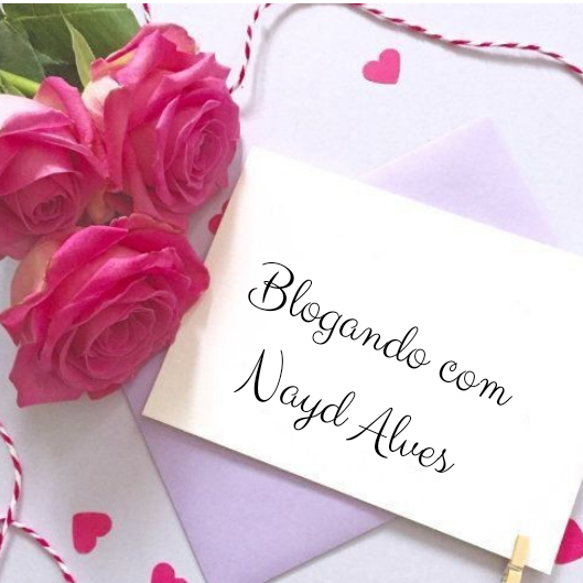 Blogando com NAYD ALVES