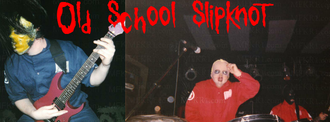 Oldschool Slipknot