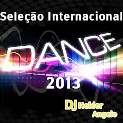 Seleção Internacional 2013 By DJ Helder angelo Sem Vinhetas