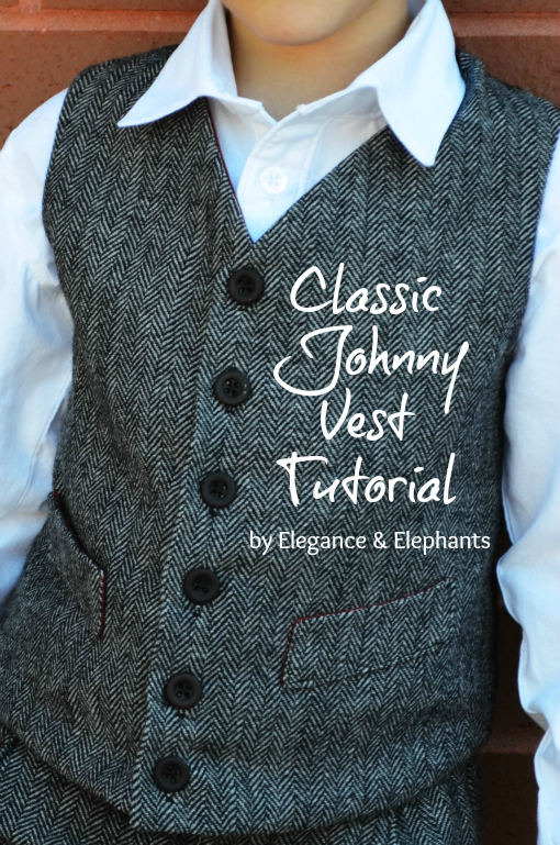 Elegance & Elephants - Classic Johnny Vest Tutorial | ELEGANCE ...