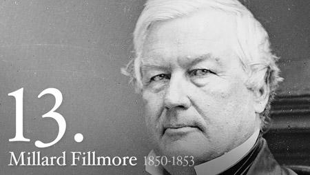 MILLARD FILLMORE 1850-1853
