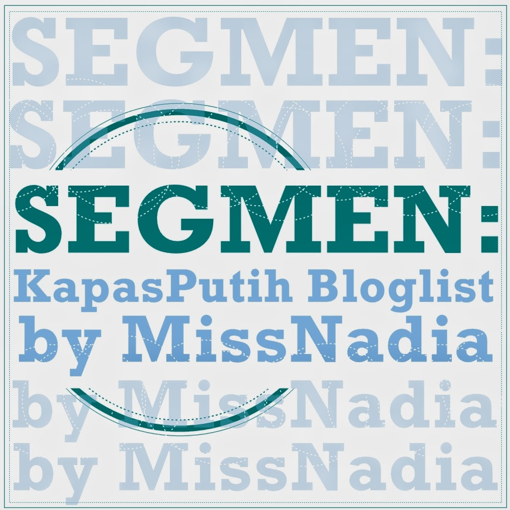 SEGMEN: KapasPutih Bloglist by MissNadia