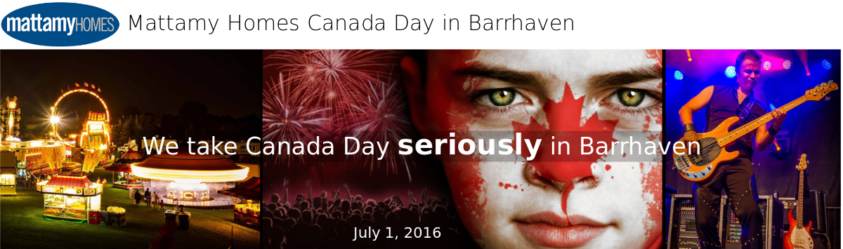 Mattamy Homes Canada Day in Barrhaven