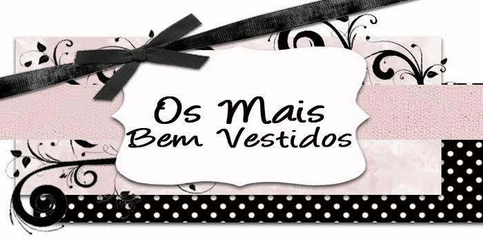 <center>Os Mais Bem Vestidos SL</center>