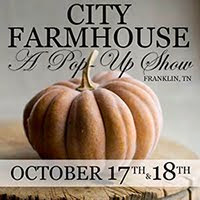 City Farmhouse Pop Up Show