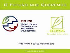 "Ecossis disponibiliza o documento oficial da Rio+20 - ""O Futuro que Queremos"""