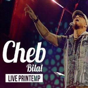 Cheb Bilal-Live Printemp 2015