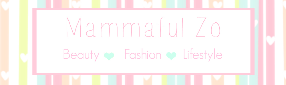 Mammaful Zo: Beauty, Fashion & Lifestyle