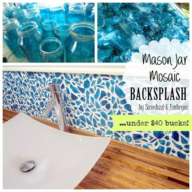 http://www.sawdustandembryos.com/2013/05/mason-jar-mosaic-backsplash-tutorial_30.html