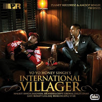 Honey Singh International Villager