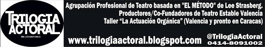 TRILOGIA ACTORAL