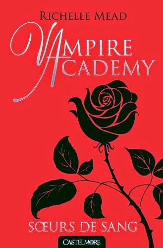 Vampire Academy 1 - Soeurs De Sang de Richelle Mead