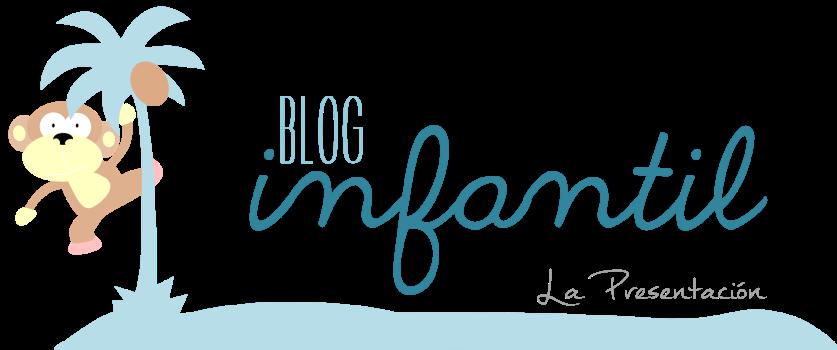 El blog de infantil LA PRESENTACIÓN