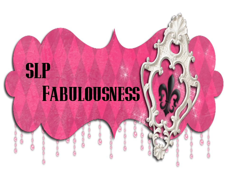 SLP Fabulousness