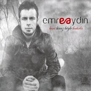Emre aydın 2012 albüm emre aydın 2012 yeni albümü dinle emre